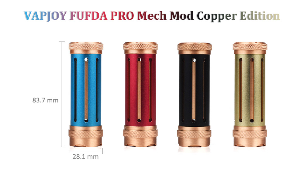 Original VAPJOY FUFDA PRO Mech Mod Copper Edition with 24mm / 25mm Diameter Atomizer Available / 0.1 - 3.0 ohm for E Cigarette