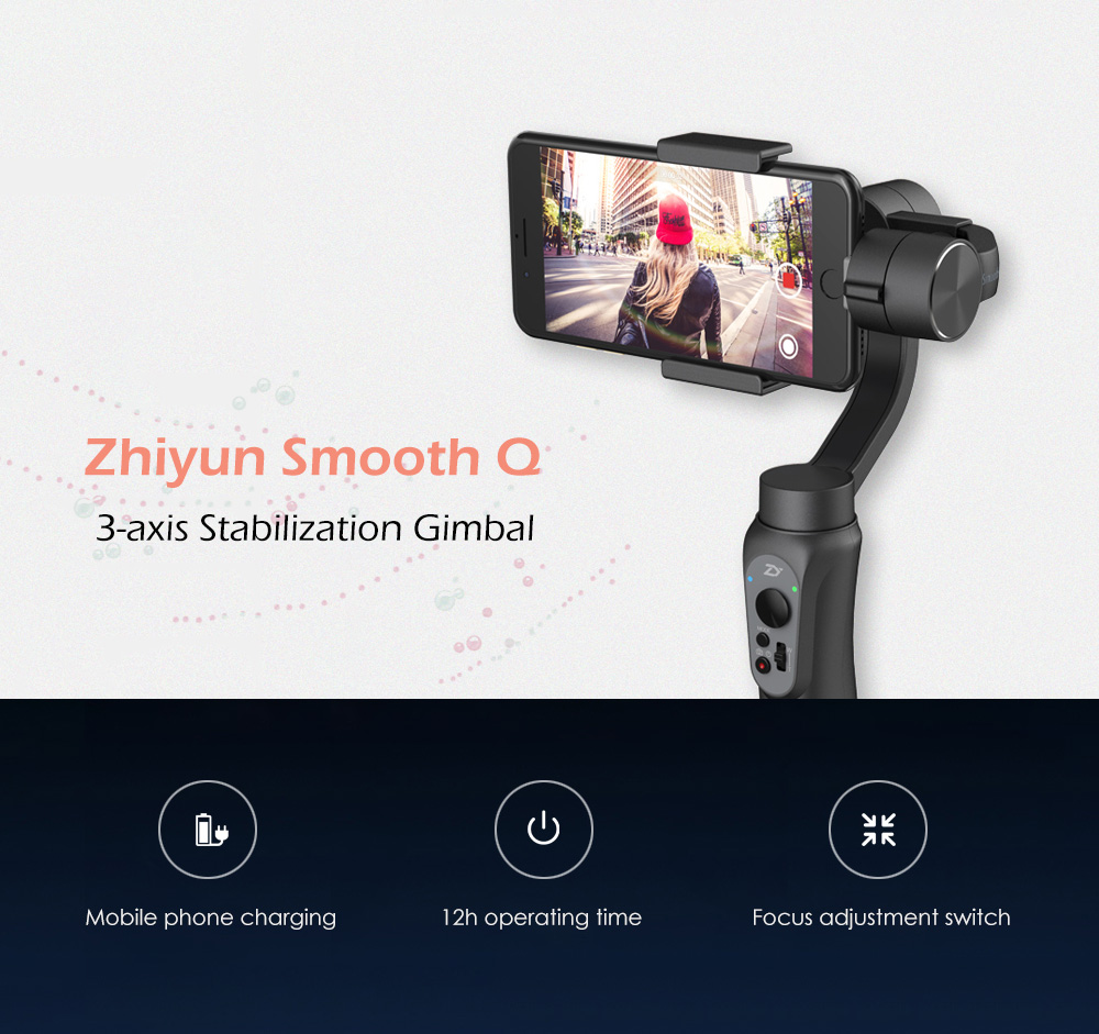 Zhiyun Smooth Q 3-axis Mobile Phone Stabilizer for Smartphone GoPro 3 / 4 / 5