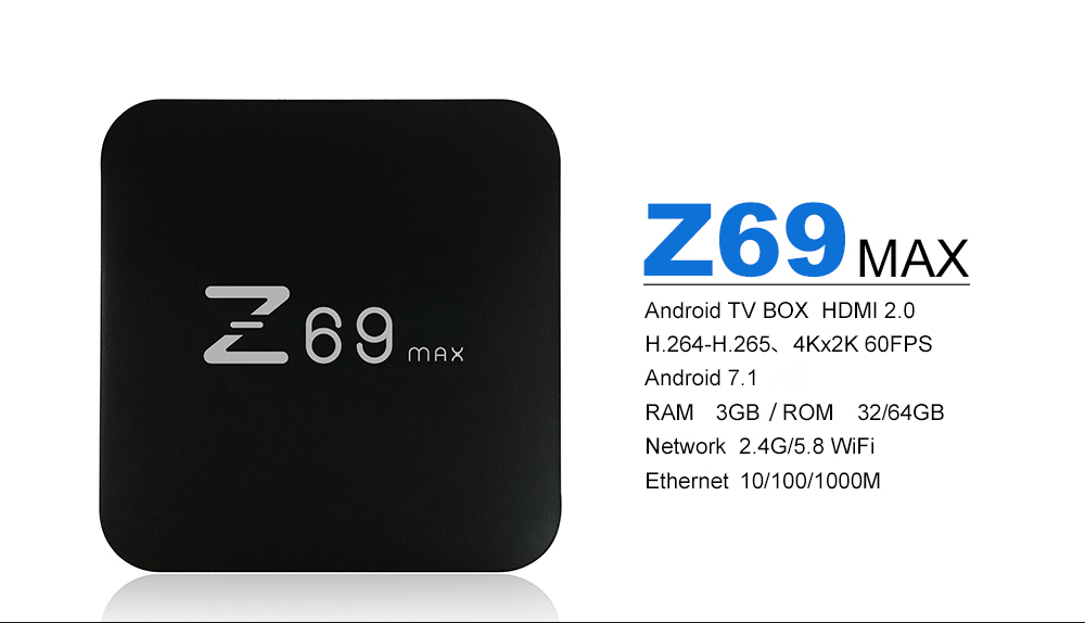 Z69 MAX 3GB/64GB ANDROID 7 TV BOX COUPON! 1