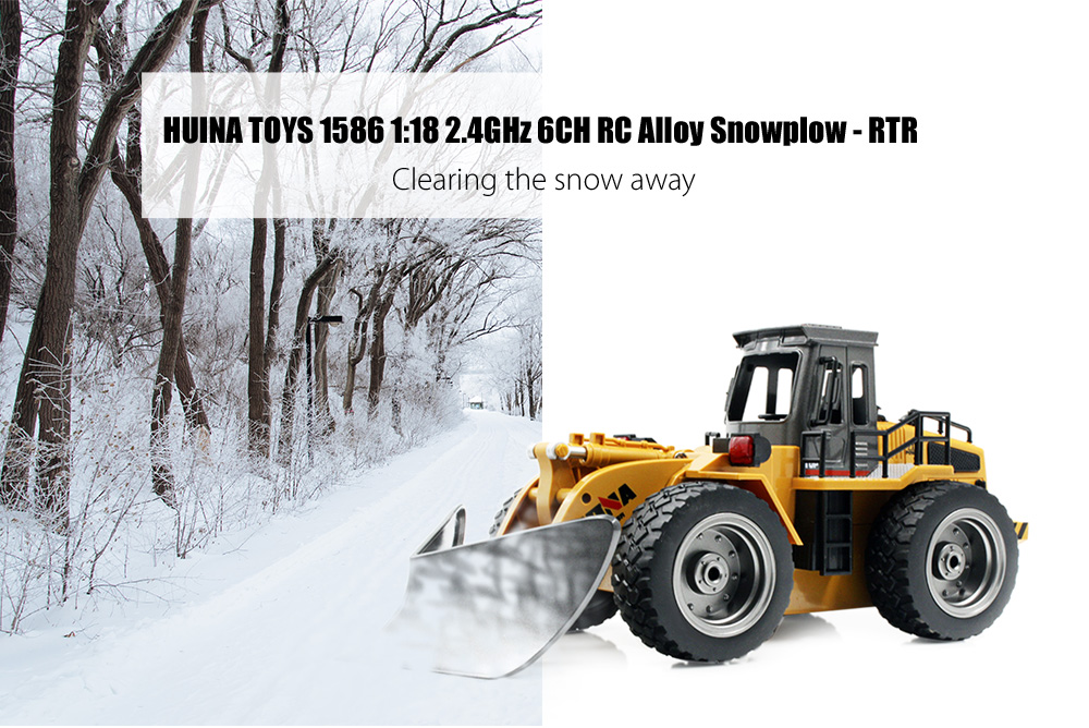 Huina Toys 1586 1 18 2 4ghz 6ch Rc Alloy Snowplow Rtr Gearbest