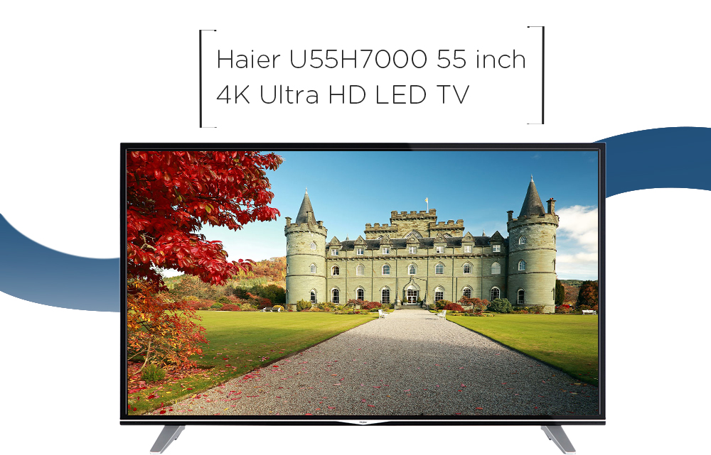 Haier U55H7000 55 inch 4K UHD LED TV