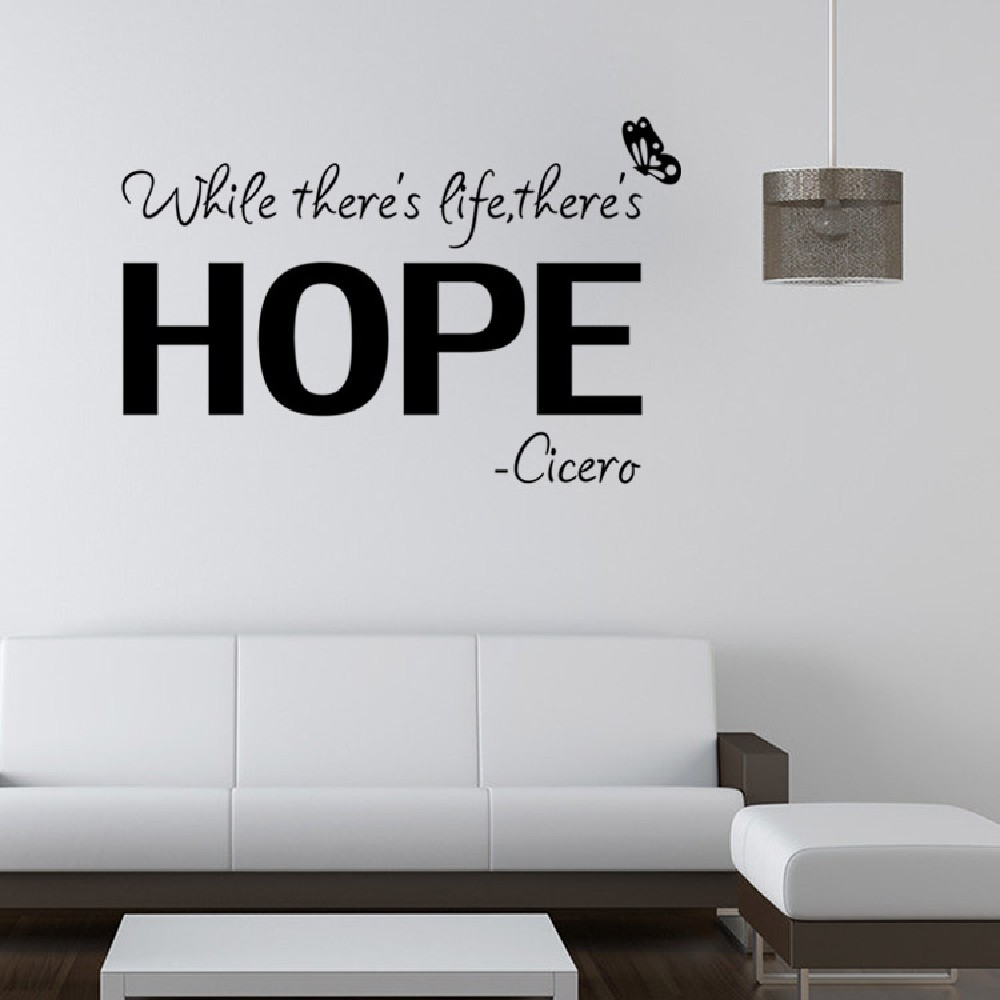 DSU Modern Wall Sticker Black While There's a Life, There's a Hope Cicero Inspiring Art Quotes