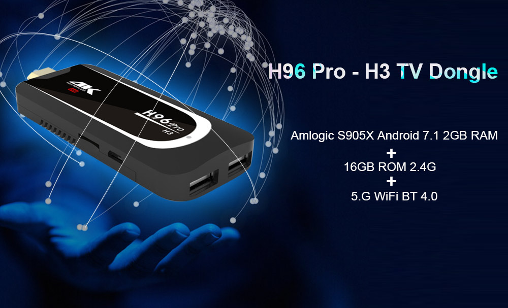 H96 Pro - H3 Amlogic S905X TV Dongle Android 7.1 2GB RAM + 16GB ROM 2.4G + 5.G WiFi BT 4.0