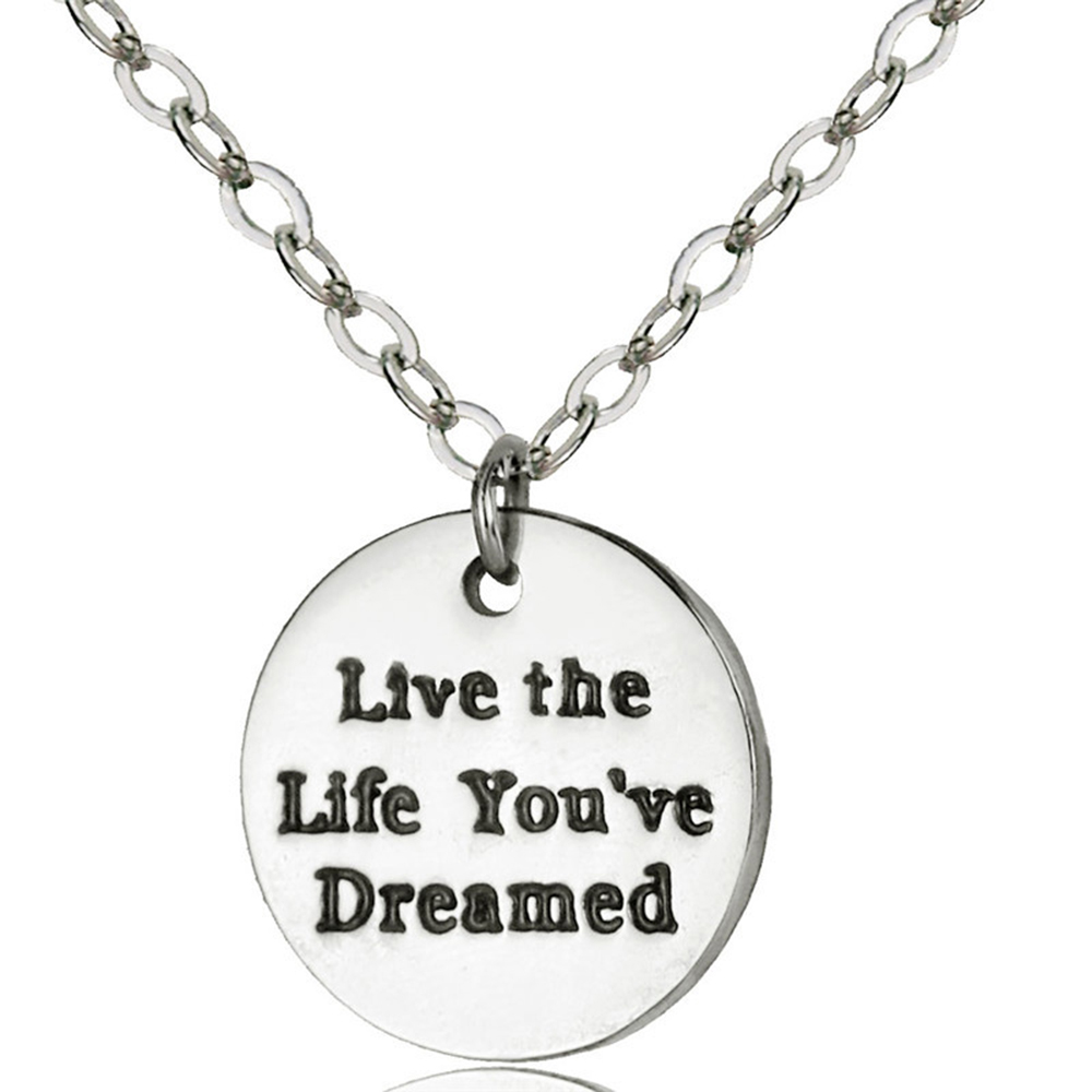 Live The Life Your've Dreamed Dog Tag Pendant Necklace Chain