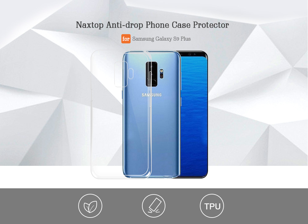 Naxtop TPU Transparent Shatter-resistant Phone Cover Case for Samsung Galaxy S9 Plus