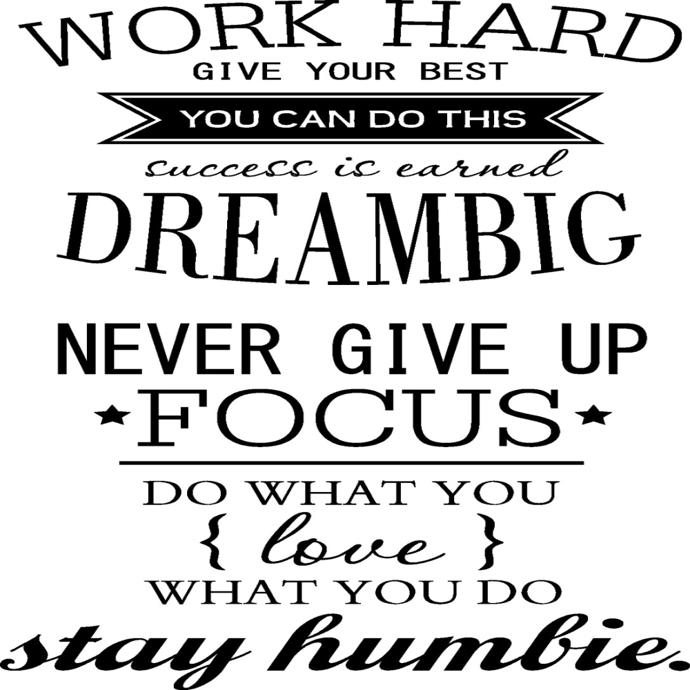 Work Hard Dream BIg Proverbs Art Wall Stickers.- Black