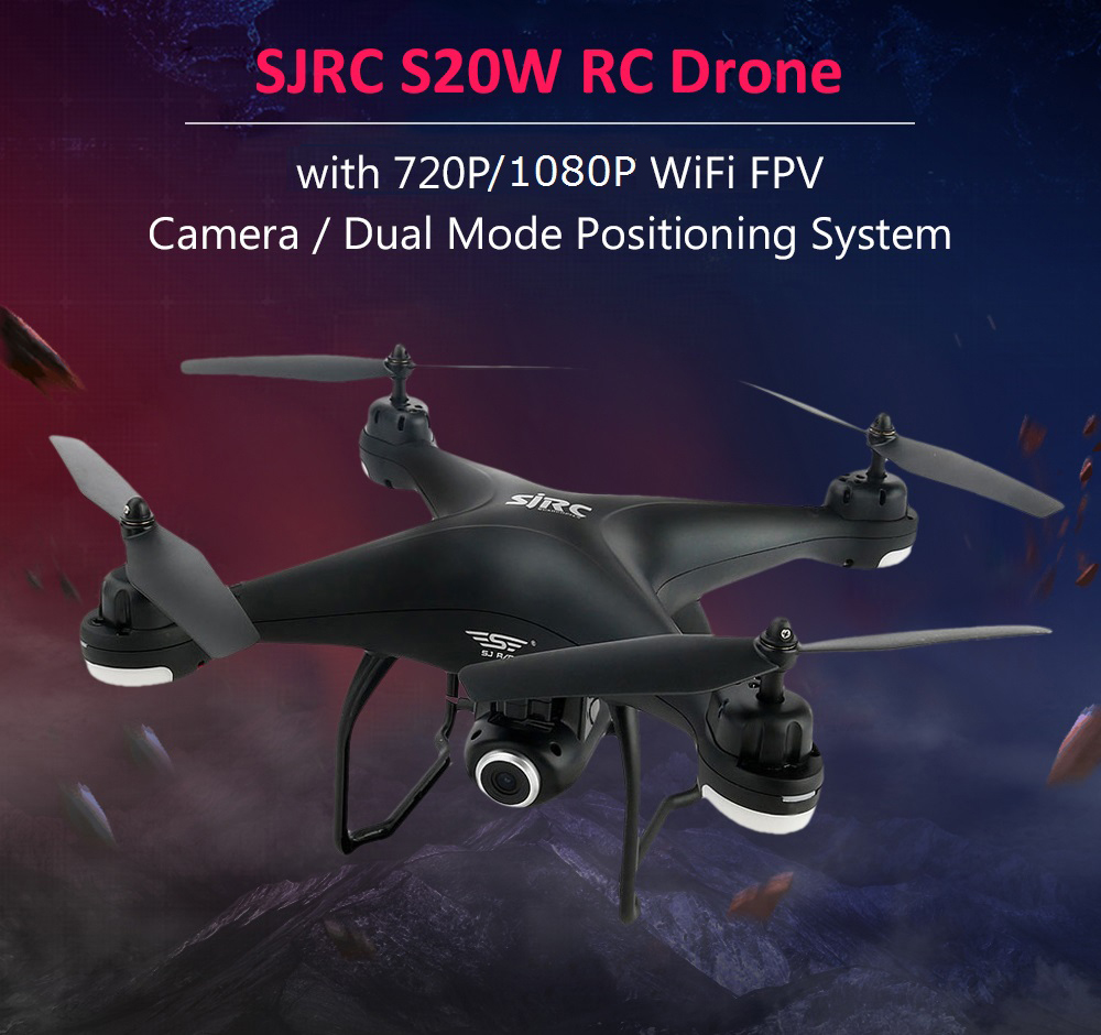 SJRC S20W RC Drone WiFi FPV Camera / Dual Mode Positioning Quadcopter