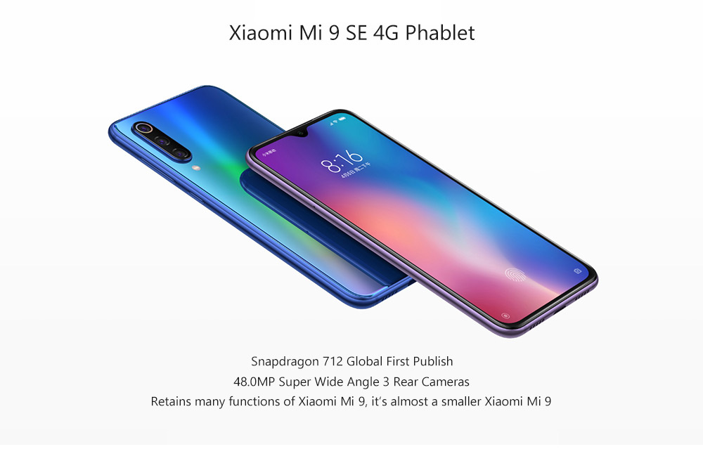 Xiaomi Mi 9 SE 4G Phablet 5.97 inch MIUI 10 Qualcomm Snapdragon 712 Octa Core 2.3GHz 6GB RAM 128GB ROM Quad Camera Screen Fingerprint Sensor 3070mAh ( typical value ) 2970mAh ( min ) Built-in - Blue