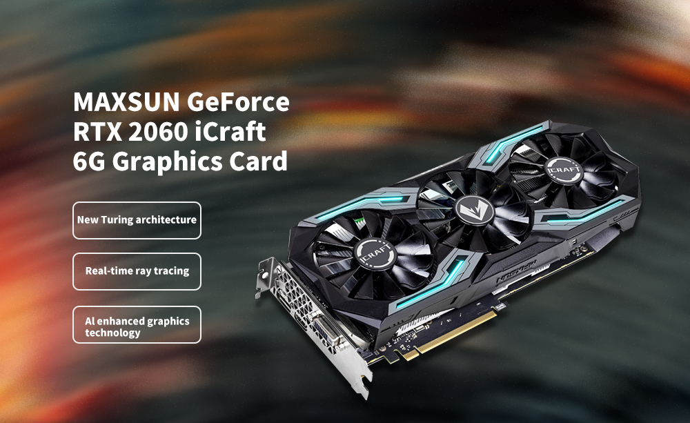 MAXSUN GeForce RTX 2060 iCraft 6G 12nm / 3 Fan Cooling / 1680MHz / 192 Bit / 6GB / GDDR6 / 14Gbps / HDMI / DP / DVI Graphics Card - Black