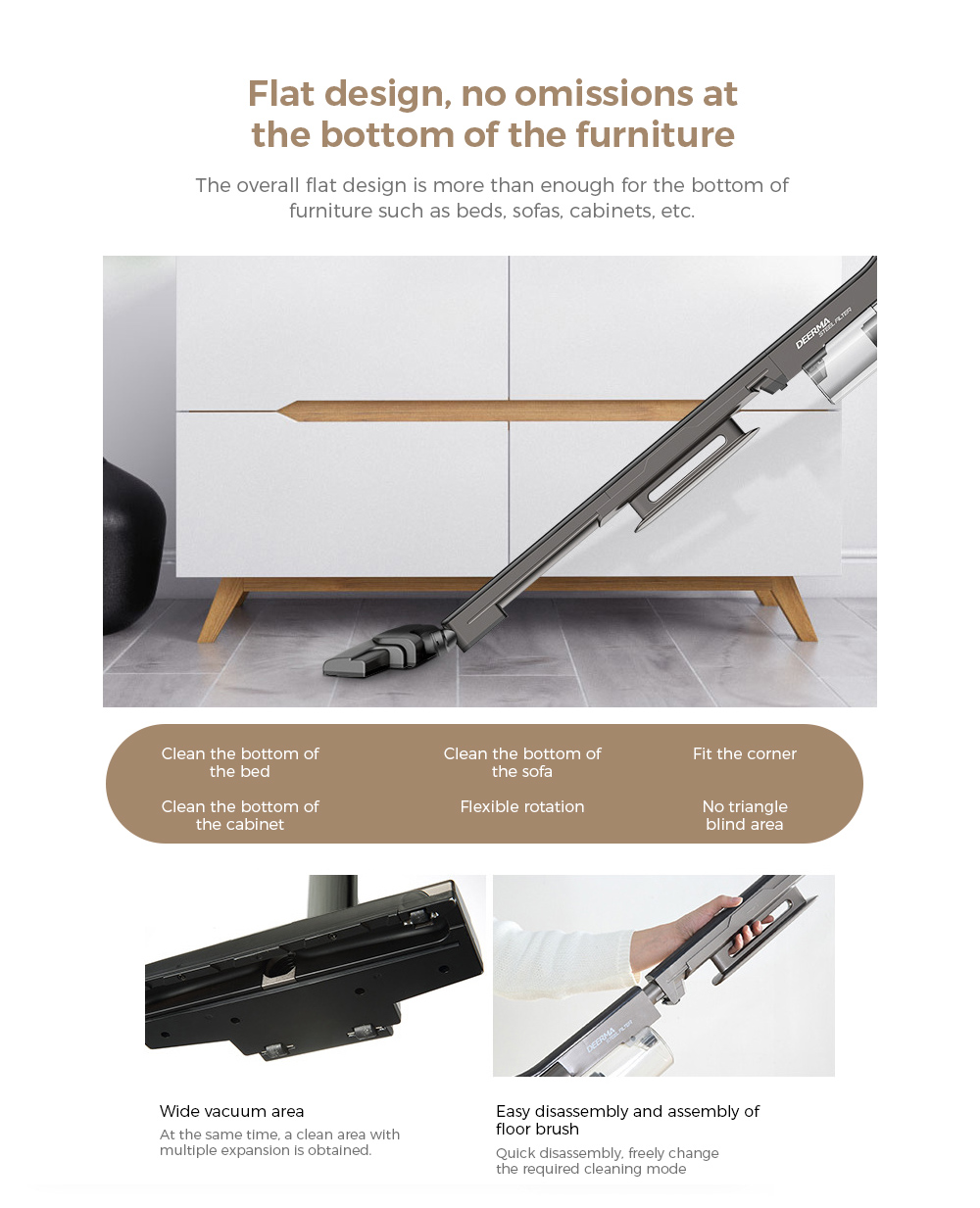 Deerma DEM-DX700S Vacuum Cleaner Flat design, no omissions at the bottom of the furniture