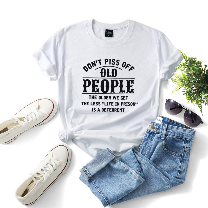 Don't Piss Off Old People Graphic T-shirt Large Size Casual Tee for Men and Women - Black XS