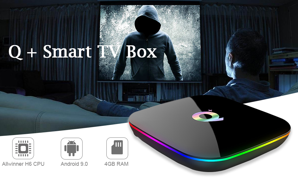 Q + Smart TV Box Allwinner H6 / Android 9 0